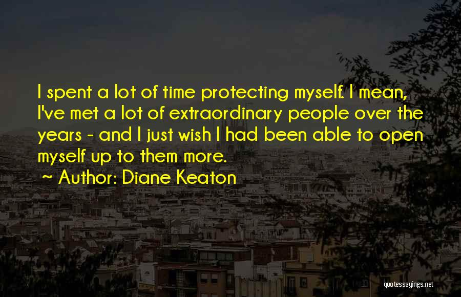 Protecting Each Other Quotes By Diane Keaton
