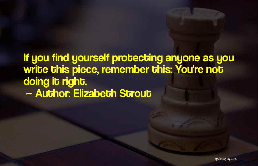 Protecting Each Other Quotes By Elizabeth Strout