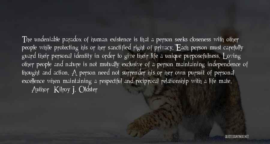 Protecting Each Other Quotes By Kilroy J. Oldster