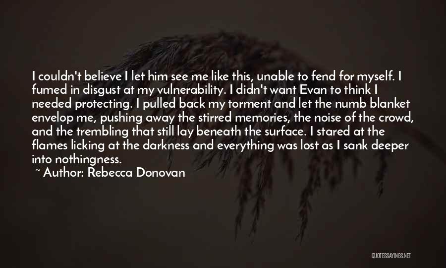 Protecting Each Other Quotes By Rebecca Donovan
