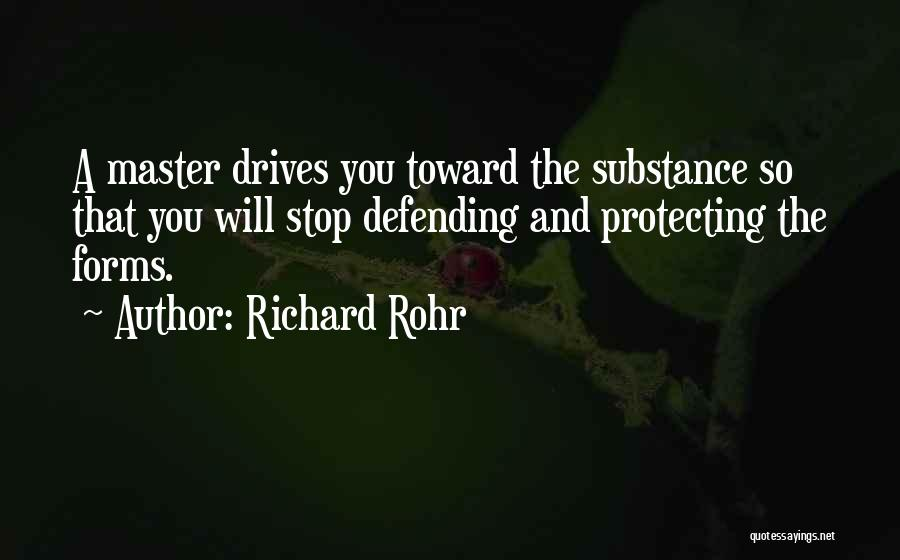 Protecting Each Other Quotes By Richard Rohr