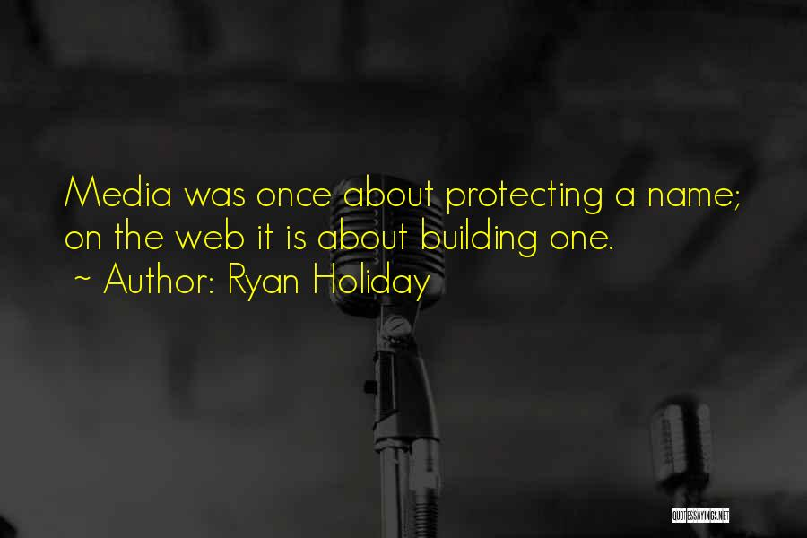 Protecting Each Other Quotes By Ryan Holiday