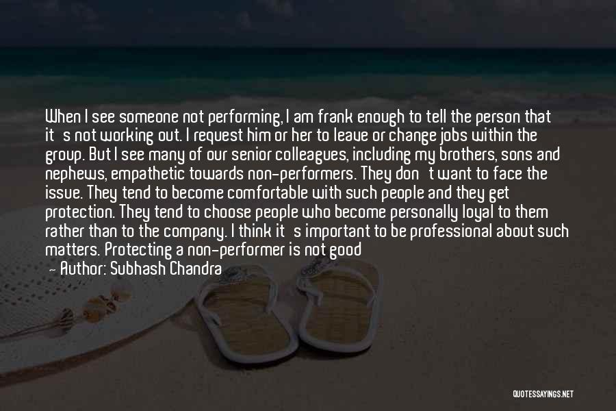Protecting Each Other Quotes By Subhash Chandra