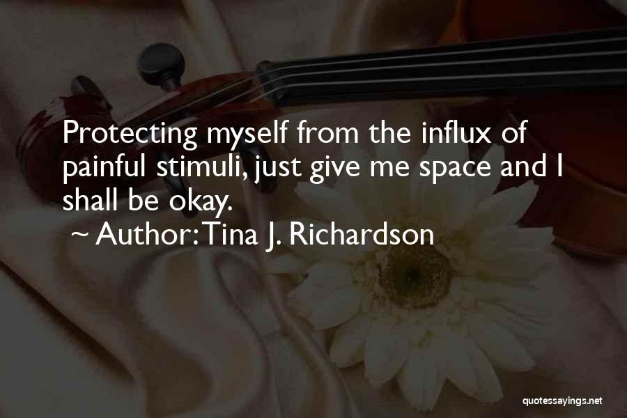 Protecting Each Other Quotes By Tina J. Richardson