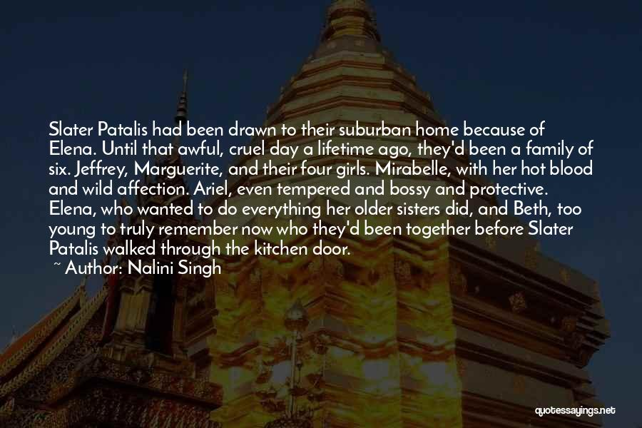 Protective Sisters Quotes By Nalini Singh