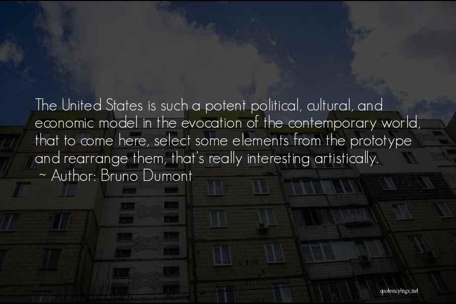 Prototype 2 Quotes By Bruno Dumont