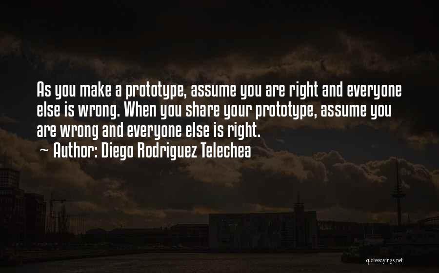 Prototype 2 Quotes By Diego Rodriguez Telechea