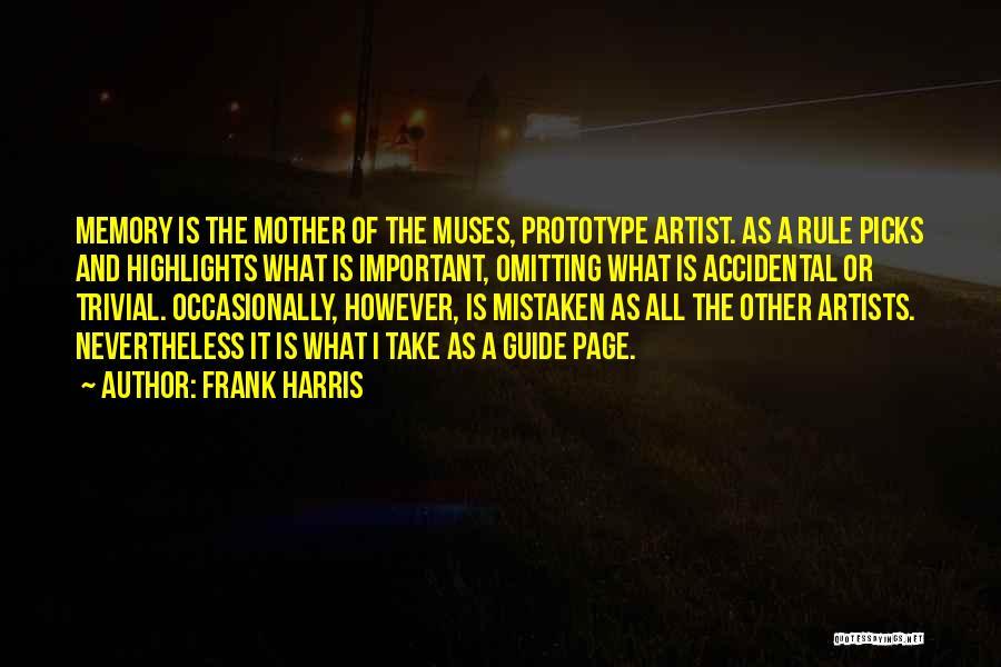 Prototype 2 Quotes By Frank Harris