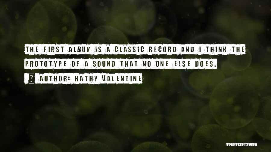 Prototype 2 Quotes By Kathy Valentine