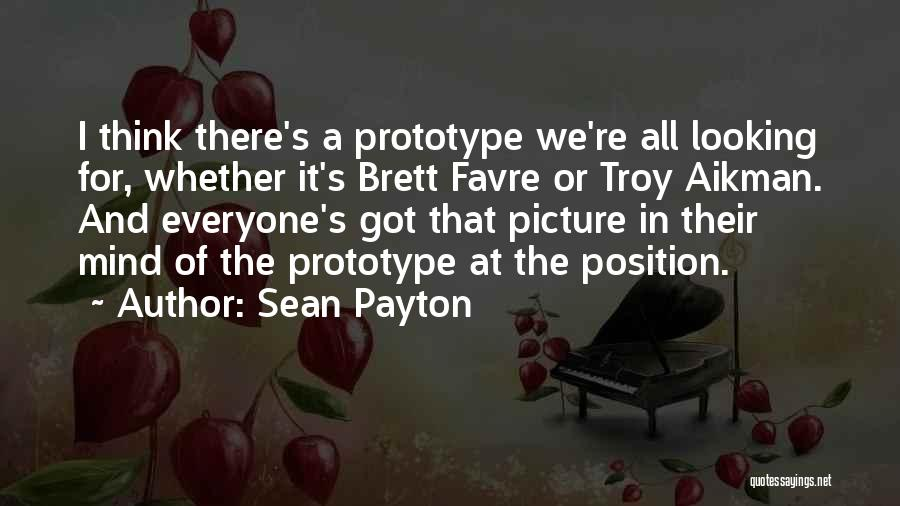 Prototype 2 Quotes By Sean Payton