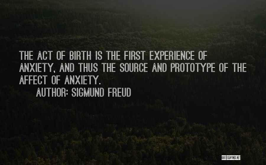 Prototype 2 Quotes By Sigmund Freud