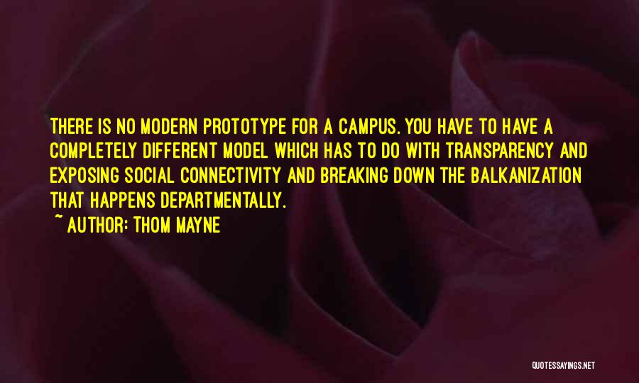 Prototype 2 Quotes By Thom Mayne