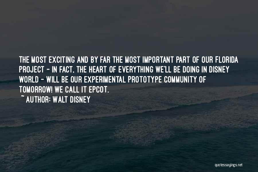 Prototype 2 Quotes By Walt Disney