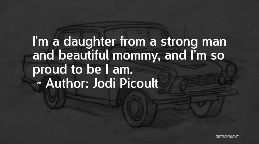 Top 2 Quotes & Sayings About Proud Mommy