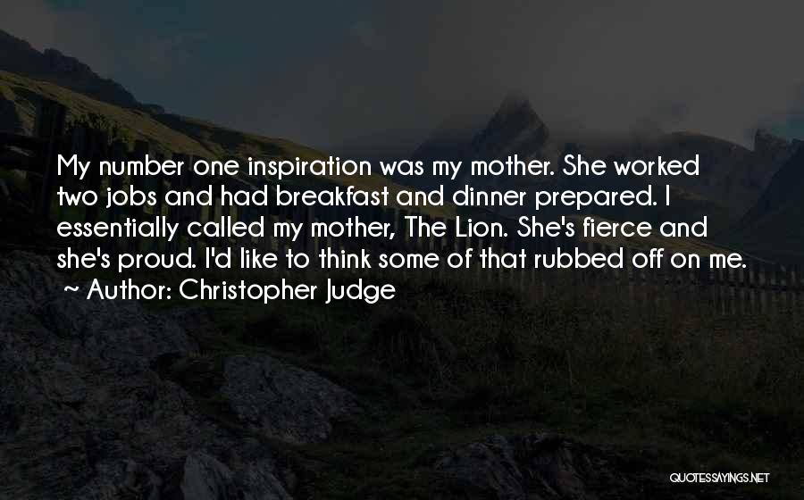 Proud Mother Of Two Quotes By Christopher Judge