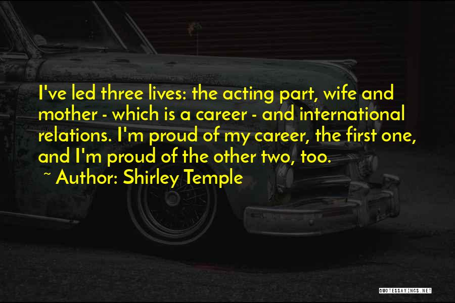 Proud Mother Of Two Quotes By Shirley Temple