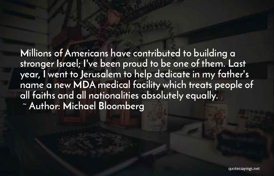 Proud New Father Quotes By Michael Bloomberg