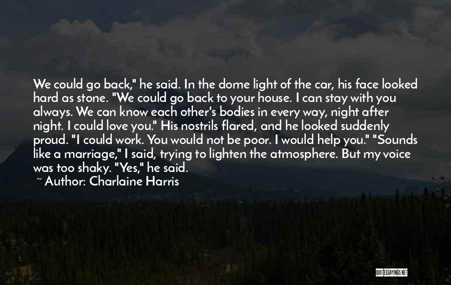 Proud Of Hard Work Quotes By Charlaine Harris