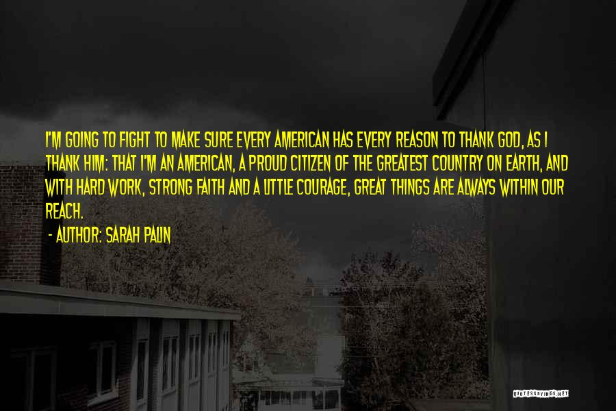 Proud Of Hard Work Quotes By Sarah Palin
