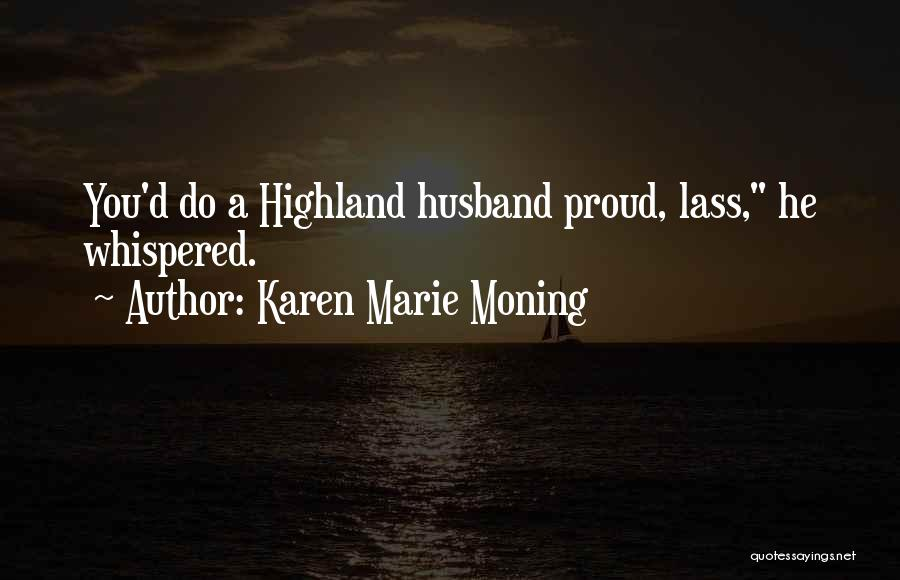 Top 39 Proud Of My Husband Quotes & Sayings