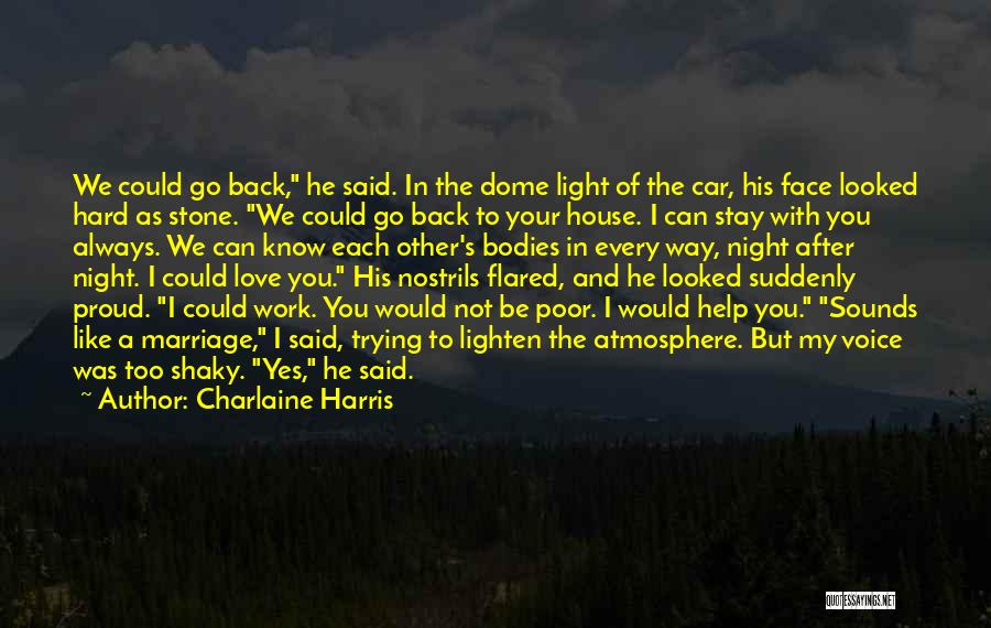 Proud Of My Work Quotes By Charlaine Harris