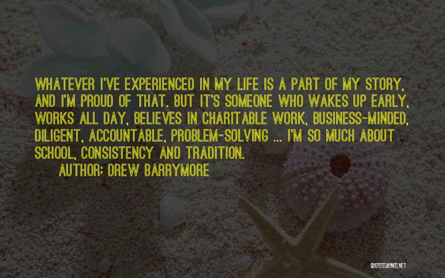 Proud Of My Work Quotes By Drew Barrymore