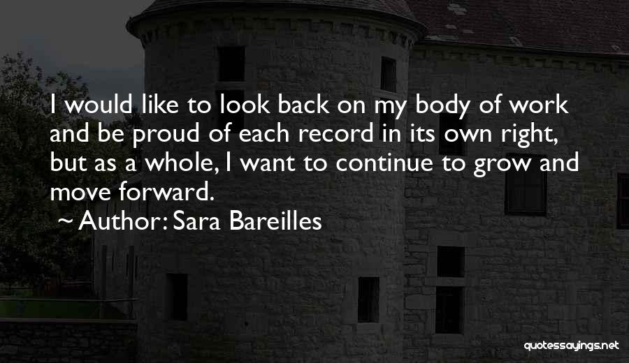 Proud Of My Work Quotes By Sara Bareilles