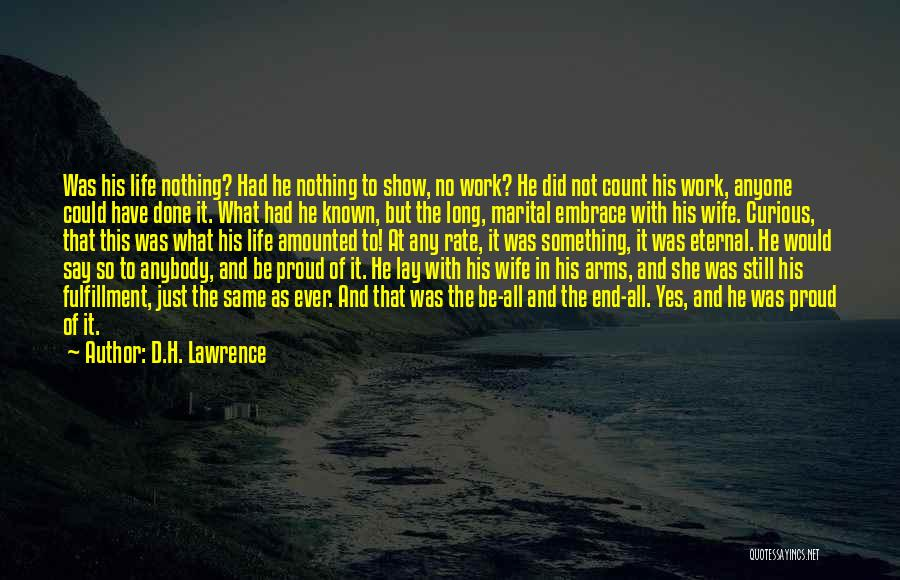 Proud Of Wife Quotes By D.H. Lawrence
