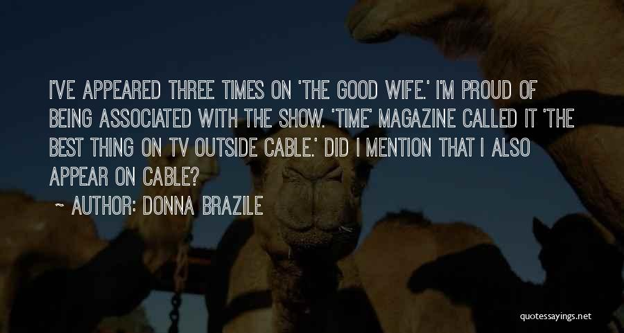 Proud Of Wife Quotes By Donna Brazile