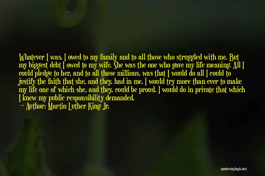Proud Of Wife Quotes By Martin Luther King Jr.