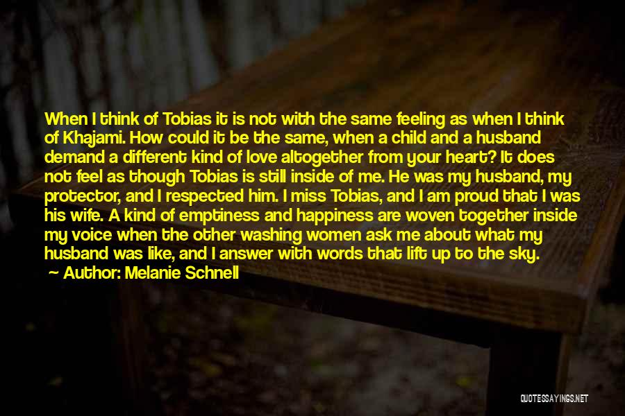 Proud Of Wife Quotes By Melanie Schnell