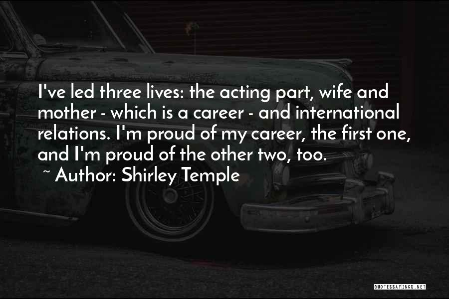Proud Of Wife Quotes By Shirley Temple
