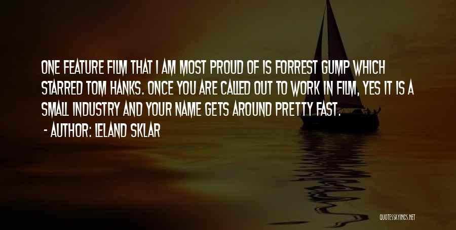 Proud Of Your Work Quotes By Leland Sklar