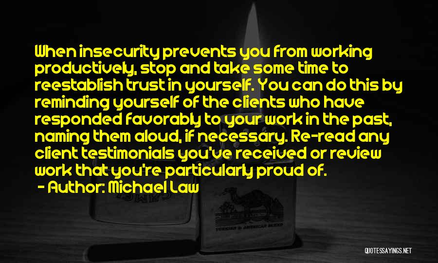 Proud Of Your Work Quotes By Michael Law