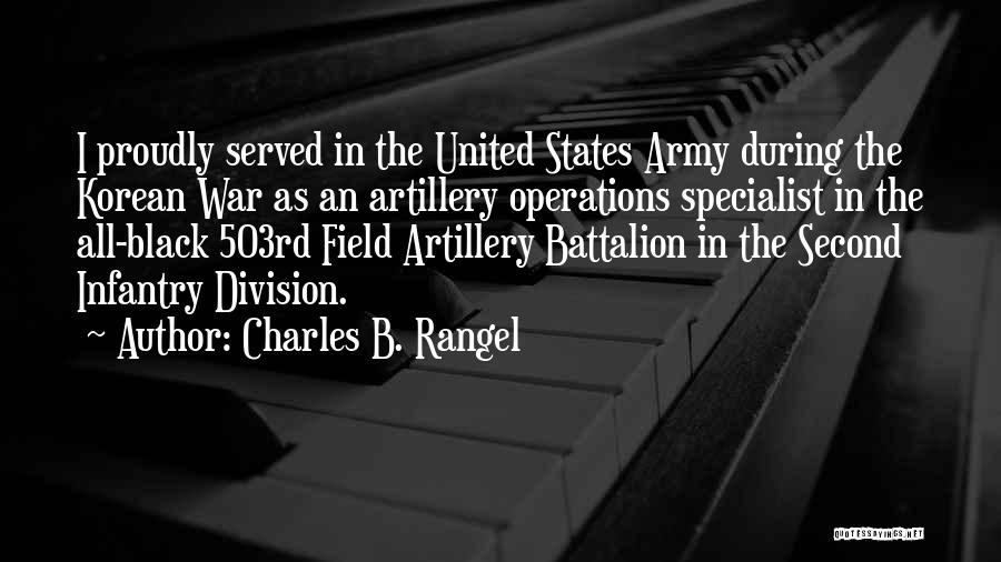 Proudly Served Quotes By Charles B. Rangel