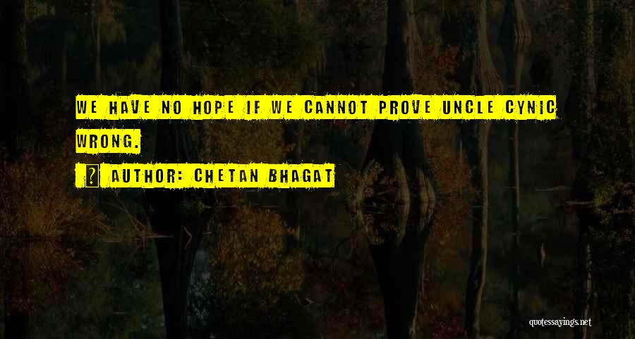 Prove U Wrong Quotes By Chetan Bhagat