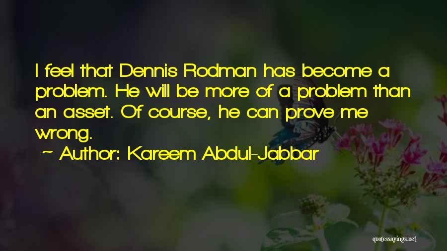 Prove U Wrong Quotes By Kareem Abdul-Jabbar