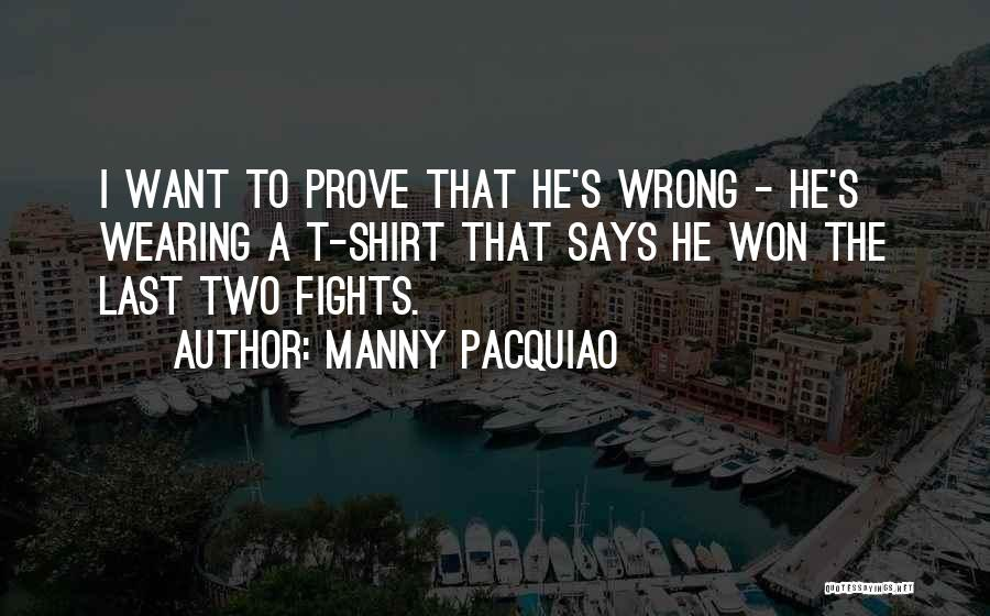 Prove U Wrong Quotes By Manny Pacquiao
