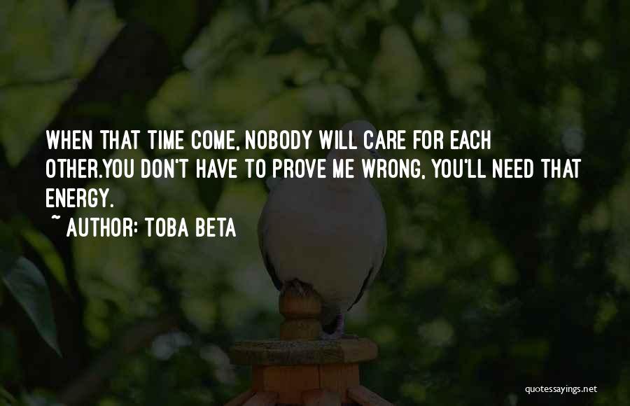 Prove U Wrong Quotes By Toba Beta