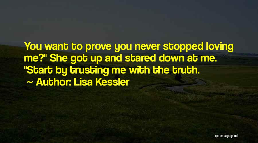 Prove You Want Me Quotes By Lisa Kessler