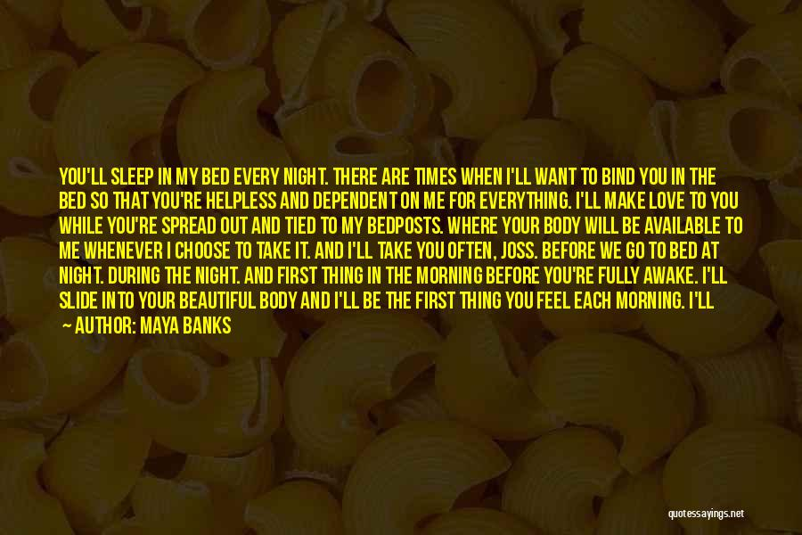 Prove You Want Me Quotes By Maya Banks
