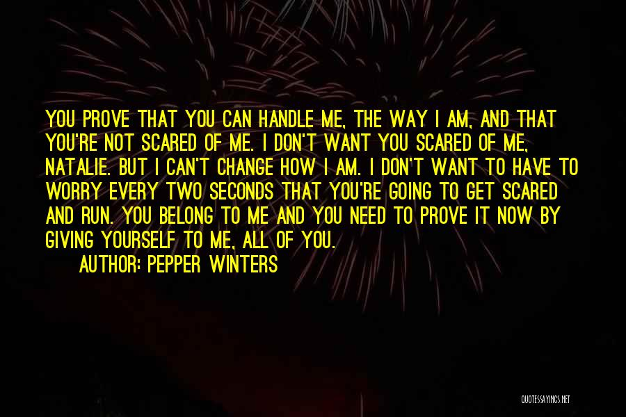 Prove You Want Me Quotes By Pepper Winters