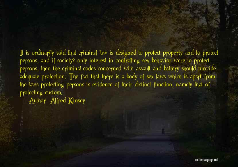 Provide And Protect Quotes By Alfred Kinsey