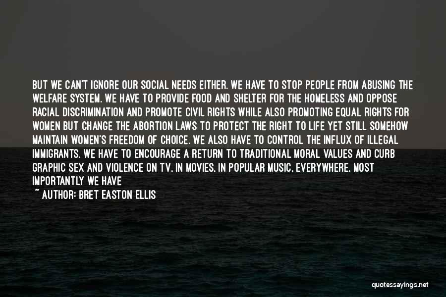 Provide And Protect Quotes By Bret Easton Ellis