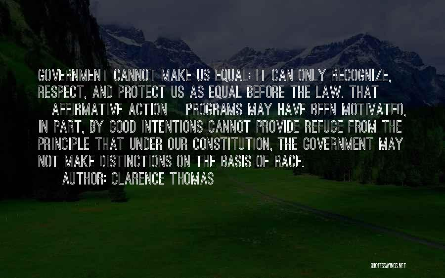 Provide And Protect Quotes By Clarence Thomas