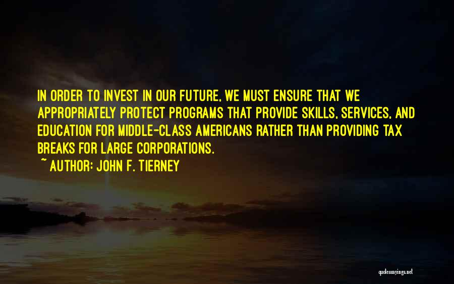 Provide And Protect Quotes By John F. Tierney
