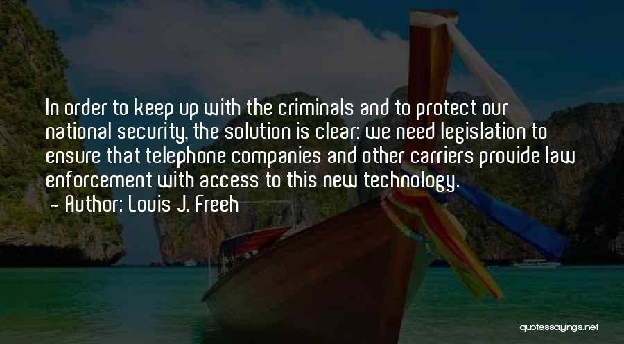 Provide And Protect Quotes By Louis J. Freeh