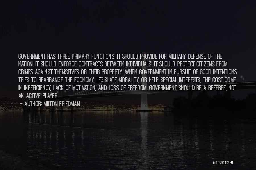 Provide And Protect Quotes By Milton Friedman