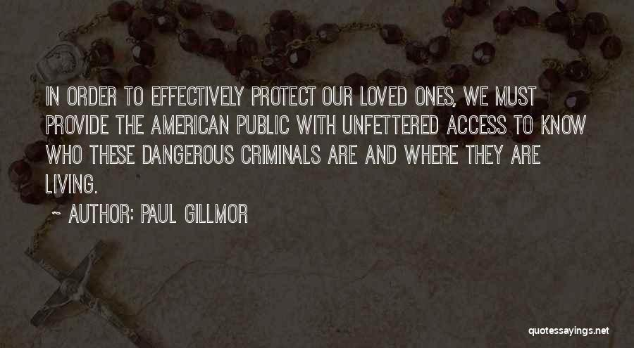 Provide And Protect Quotes By Paul Gillmor