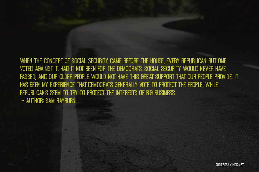 Provide And Protect Quotes By Sam Rayburn